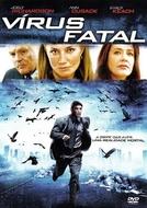 Vírus Fatal (Fatal Contact: Bird Flu in America)