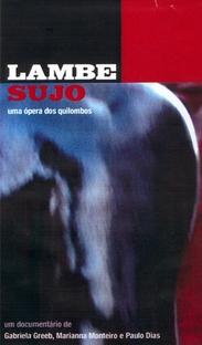 Lambe Sujo – Uma Ópera dos Quilombos - Poster / Capa / Cartaz - Oficial 1