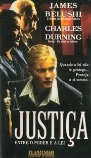 Justiça - Entre o Poder e a Lei - Poster / Capa / Cartaz - Oficial 1