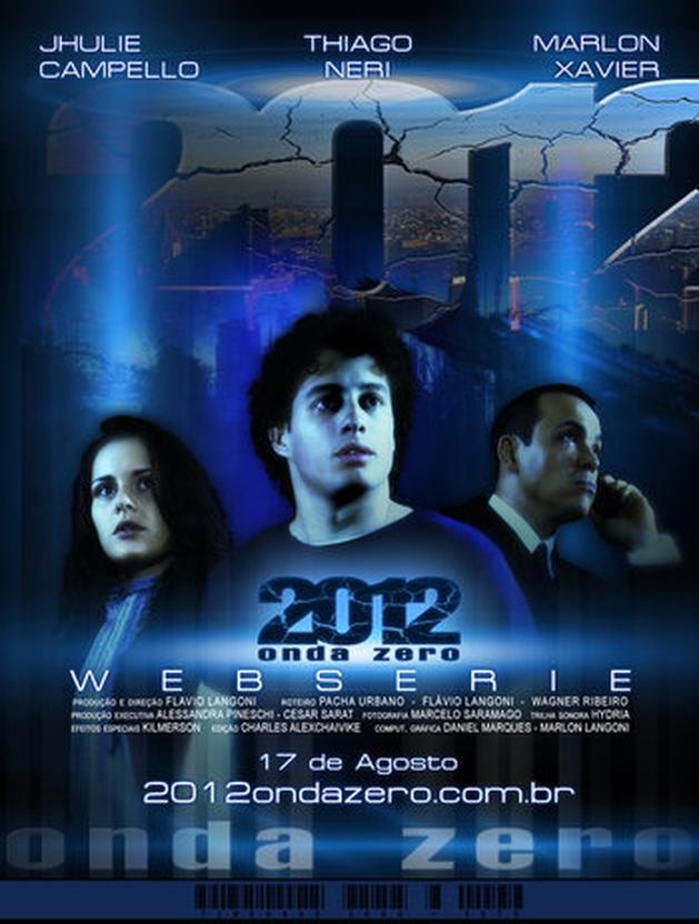 Conheça a websérie brasileira, 2012 - Onda Zero