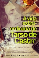 A Vida Extra-Ordinária de Tarso de Castro (A Vida Extra-Ordinária de Tarso de Castro)
