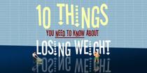 10 Coisas que Você Precisa Saber Sobre Perder Peso - Poster / Capa / Cartaz - Oficial 1