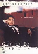 Culpado por Suspeita (Guilty by Suspicion)