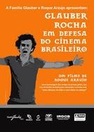 Glauber Rocha em defesa do cinema brasileiro (Glauber Rocha em defesa do cinema brasileiro)