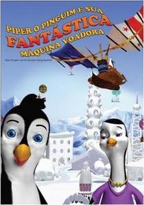 Piper O Pinguim e Sua Fantástica Máquina Voadora  - Poster / Capa / Cartaz - Oficial 1