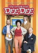 Uma Socialite em Apuros (The Trouble With Dee Dee)