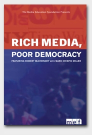 Mídia Rica, Democracia Pobre - Poster / Capa / Cartaz - Oficial 1