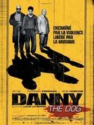Cão de Briga (Danny the Dog)