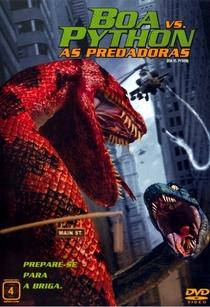 Boa vs. Python - As Predadoras - Poster / Capa / Cartaz - Oficial 2