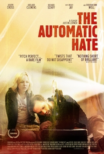 The Automatic Hate - Poster / Capa / Cartaz - Oficial 2