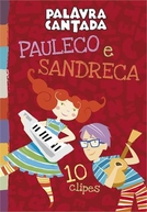 Palavra Cantada: Pauleco e Sandreca (Palavra Cantada: Pauleco e Sandreca)