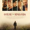 Crítica: O Filme da Minha Vida | CineCríticas