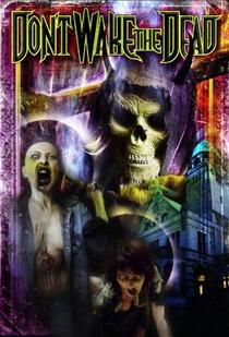 Don't Wake the Dead - Poster / Capa / Cartaz - Oficial 1
