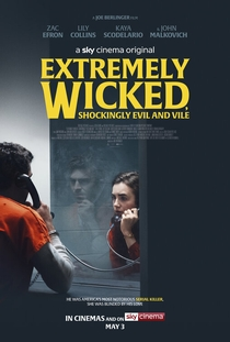 Extremely Wicked, Shockingly Evil and Vile - Poster / Capa / Cartaz - Oficial 2