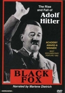 Black Fox: The True Story of Adolf Hitler (Black Fox: The True Story of Adolf Hitler)