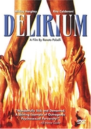 Delírio Caldo (Delirium)