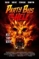 Party Bus to Hell (Party Bus to Hell)