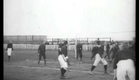 1897 - Football - London, England soccer - Alexandre Promio | Louis Lumiere