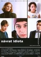 O Retorno do Idiota (Návrat Idiota)