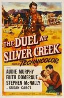 Onde Impera a Traição (The Duel at Silver Creek)