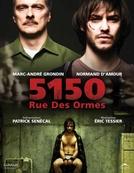 O Segredo da Rua Ormes (5150, Rue des Ormes)