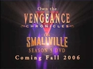 Smallville: The Vengeance Chronicles (1ª Temporada) (Smallville: The Vengeance Chronicles (Season 1))