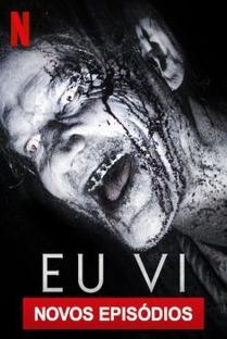 Eu vi (2ª Temporada) - Poster / Capa / Cartaz - Oficial 1