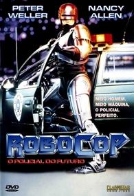RoboCop - O Policial do Futuro - Poster / Capa / Cartaz - Oficial 2