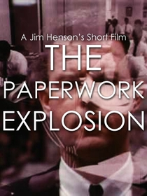 The Paperwork Explosion - Poster / Capa / Cartaz - Oficial 1