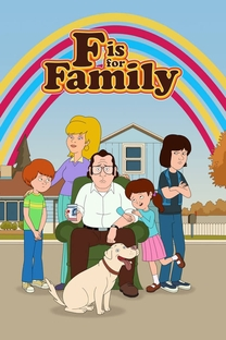 F Is For Family (3ª Temporada) - Poster / Capa / Cartaz - Oficial 2