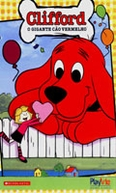 Clifford - O Gigante Cão Vermelho (Clifford's Puppy Days)