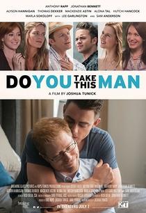 Do You Take This Man - Poster / Capa / Cartaz - Oficial 1
