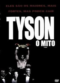Tyson - O Mito - Poster / Capa / Cartaz - Oficial 3