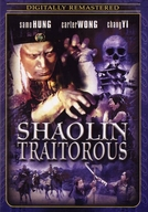 Shaolin Traitorous (Da tai jian)