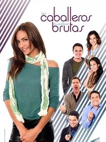 Los Caballeros Las Prefieren Brutas (1ª Temporada) - Poster / Capa / Cartaz - Oficial 1