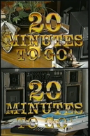 20 Minutes to Go (20 Minutes to Go)