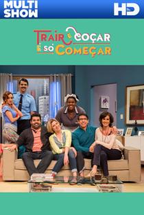 Trair e Coçar É Só Começar (2ª Temporada) - Poster / Capa / Cartaz - Oficial 2