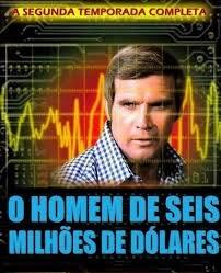 O Homem de Seis Milhões de Dólares (2ª Temporada) - Poster / Capa / Cartaz - Oficial 1