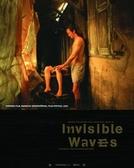 Ondas Invisíveis (Kham Phiphaksa Khong Mahasamut)