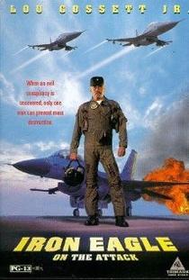 Águia de Aço IV - O Combate Final - Poster / Capa / Cartaz - Oficial 1