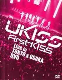 U-KISS 「First Kiss」 Live in TOKYO & OSAKA - Poster / Capa / Cartaz - Oficial 1