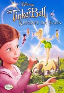 Tinker Bell e o Resgate da Fada - Poster / Capa / Cartaz - Oficial 1