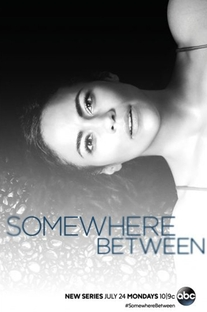 Somewhere Between (1ª Temporada) - Poster / Capa / Cartaz - Oficial 1