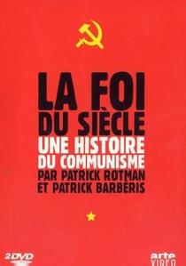 Uma História do Comunismo - A Fé do Século XX - Poster / Capa / Cartaz - Oficial 2