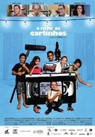 O Filme de Carlinhos