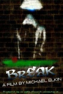 Break - Poster / Capa / Cartaz - Oficial 1