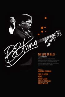 BB King: The Life of Riley - Poster / Capa / Cartaz - Oficial 1