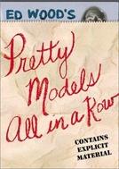 Pretty Models All in a Row (Love Feast)