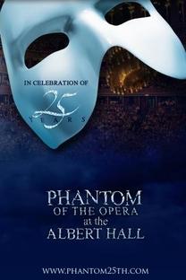 O Fantasma da Ópera No Royal Albert Hall - Poster / Capa / Cartaz - Oficial 1