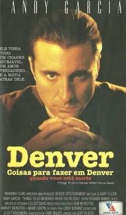 Coisas Para Fazer em Denver Quando Você Está Morto - Poster / Capa / Cartaz - Oficial 2